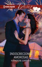 indiscrecciones amorosas (ebook)-katherine garbera-9788468748979