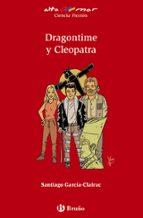 dragontime y cleopatra santiago garcia clairac 9788469604779
