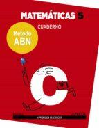 matemáticas 5º educacion primaria cuaderno método abn-9788469829479