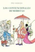 los convencionales humoristas-pio baroja-9788470350979