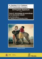 el proyecto spectrum (t. ii): actividades de aprendizaje en la ed ucacion infantil 9788471124579