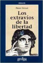 los extravios de la libertad-pierre grimal-9788474323979
