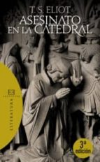 asesinato en la catedral (3ª ed.) t.s. eliot 9788474909579