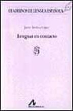 lenguas en contacto javier medina lopez 9788476352779