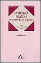 la metrica española en su contexto romanico isabel paraiso almansa 9788476354179