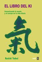 el libro del ki koichi tohei 9788476406779