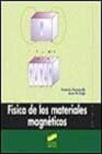 fisica de los materiales magneticos-antonio hernando-juan m. rojo-9788477388579