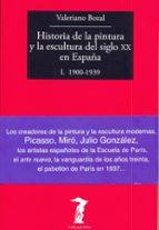 historia de la pintura y la escultura del siglo xx en españa-valeriano bozal-9788477749479