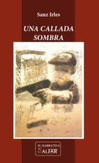 una callada sombra (ebook)-luis sanz irles-9788478984879