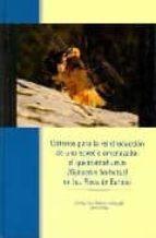 criterios para la reintroduccion de una especie amenazada: el que brantahuesos en los picos de europa-9788480147279