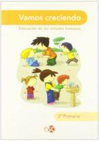vamos creciendo 2º primaria (ed.valores)-9788480774079