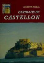castillos de castellon amador ruibal 9788481770179