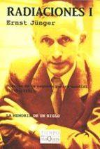 radiaciones,t.1:diarios de la segunda guerra mundial (1939 1943) ernst junger 9788483104279