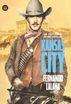 las aventuras de george macallan. kansas city fernando lalana 9788483434079