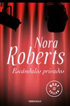 escandalos privados nora roberts 9788483466179