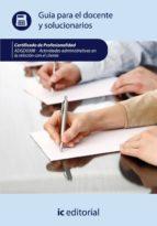 (i.b.d.)actividades administrativas en la relación con el cliente adgg0208 guía para el docente y solucionarios 9788483649879