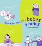 nuevas recetas para bebes y niños pequeños graciela bajraj 9788484283379