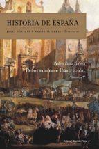 historia de españa (vol. v): reformismo e ilustracion pedro ruiz torres 9788484322979