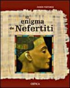el enigma de nefertiti joann fletcher 9788484326779