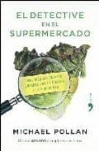 el detective en el supermercado (pack iman)-michael pollan-9788484607779