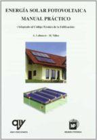 energia solar fotovolcaica: manual practico-a. labouret-m. villoz-9788484763079