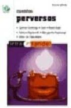 cuentos perversos (2ª ed.)-9788486524579