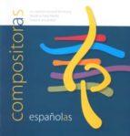 compositoras españolas: creacion musical femmenina desde la edad media hasta la actualidad 9788487731679
