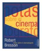 notas sobre el cinematografo (3ª ed.) robert bresson 9788488020079