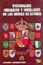 diccionario heraldico y nobiliario de los reinos de españa (8ª ed fernando gonzalez doria 9788489787179
