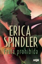 fruta prohibida (ebook)-erica spindler-9788490103579