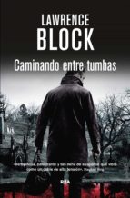 caminando entre tumbas. (ebook)-lawrence block-9788490563779