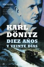 diez años y veinte días-karl doenitz-9788490601679