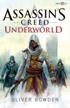 assassin's creed underworld (ebook) oliver bowden 9788490609279