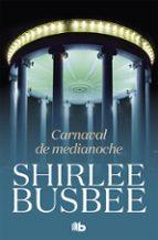 carnaval de medianoche-shirlee busbee-9788490707579