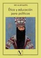 etica y educacion para politicos-abd allah ibn al-muaqffa-9788490746479
