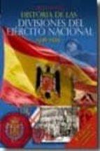 historia de las divisiones del ejercito nacional 1936-1939 ( 2ª e d.)-carlos engel masoliver-9788492714179