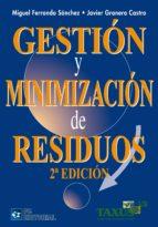 gestion y minimizacion de residuos (2ª ed) merkel adolfo y adolfo 9788492735679