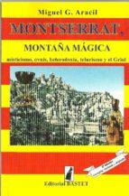 montserrat, montaña mágica (ebook)-miguel aracil-9788493039479