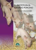 El destete en el ganado porcino Descarga de ebooks del foro