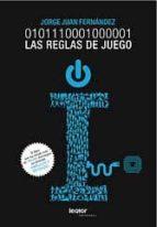 01011100 01000001: las reglas de juego-jorge juan fernandez garcia-9788493751579
