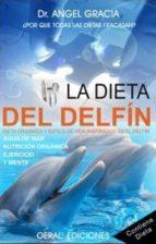 la dieta del delfin-angel gracia-9788493812379