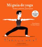 mi guia de yoga (cd) (2ª ed.): teoria y practica paso a paso gloria rosales gordana vranjes 9788493910679
