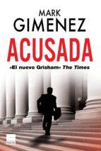 acusada-mark gimenez-9788493971779
