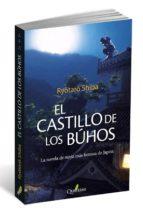 el castillo del buho shiba ryotaro 9788494180279