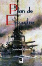 plan de escuadra-cristobal ramirez-9788494364679