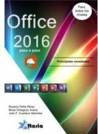 office 2016 paso a paso rosario peña perez 9788494404979