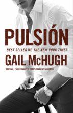 pulsión (ebook)-gail mchugh-9788494415579
