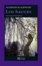 los sauces-algernon blackwood-9788494561979
