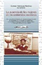 la ausencia de las mujeres en los contenidos escolares-carmen (comp.) rodriguez martinez-9788495294579