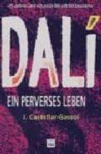 El libro de Dali ein perverses leben autor JOAN CASTELLAR-GASSOL DOC!